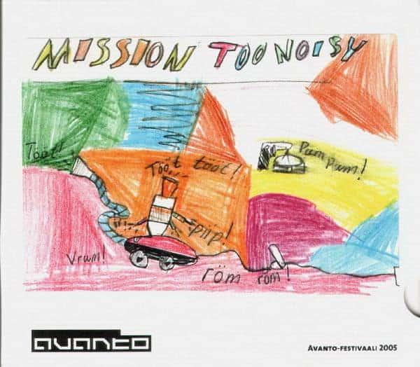 Mission Too Noisy by Various (Jandek, Blixa Bargeld ETC)
