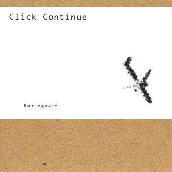 Click Continue EP by Runningonair