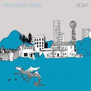 Eight by Radar Brothers (Radar Bros.)