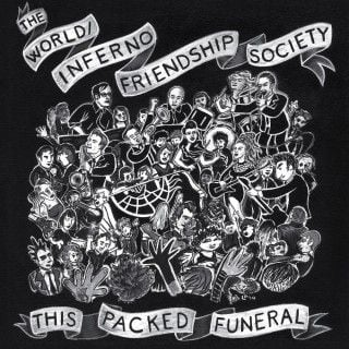 This Packed Funeral by The World / Inferno Friendship Society