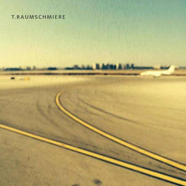 T.Raumschmiere by T.Raumschmiere