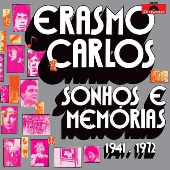 Sonhos E Memorias 1941-1972 by Carlos Erasmo