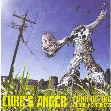 Funk of the Rural Neverness by Luke's Anger