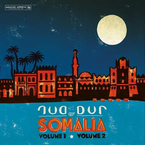 Dur Dur of Somalia - Vol. 1 & Vol. 2 by Dur-Dur Band