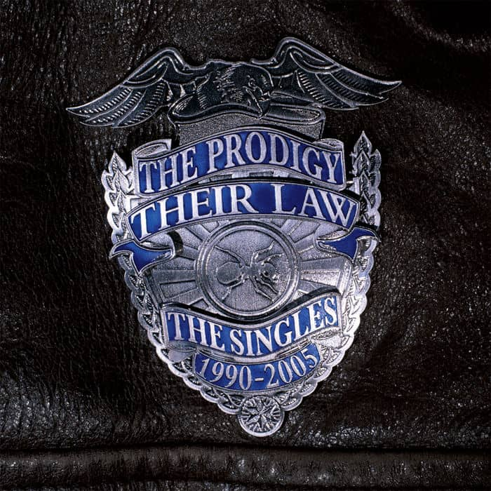 Their Law: The Singles 1990 - 2005 by The Prodigy