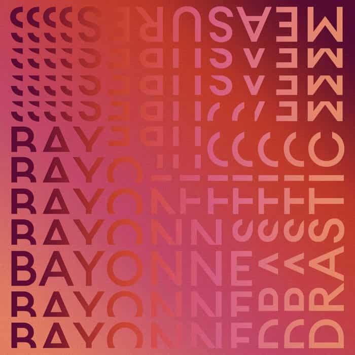 Drastic Measures by Bayonne