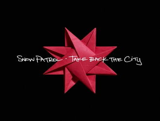 Take Back The City/ Set The Fire To The Third Bar by Snow Patrol