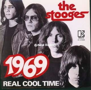 1969 / Real Cool Time by The Stooges