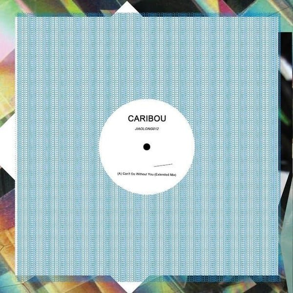 Can't Do Without You by Caribou