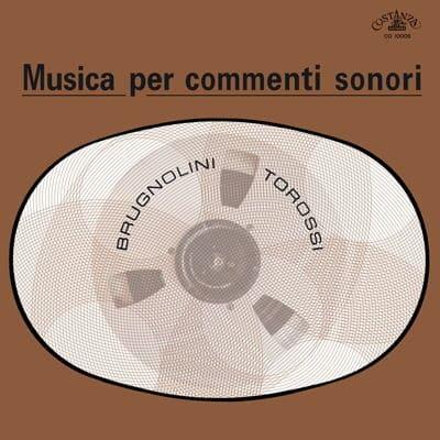 Musica per Commenti Sonori by Stefano Torossi / Sandro Brugnolini