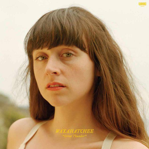 Great Thunder by Waxahatchee