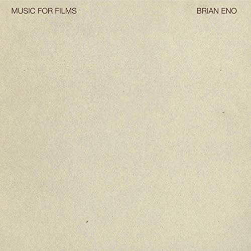 Music For Films by Brian Eno