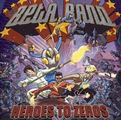 Heroes To Zeroes by The Beta Band