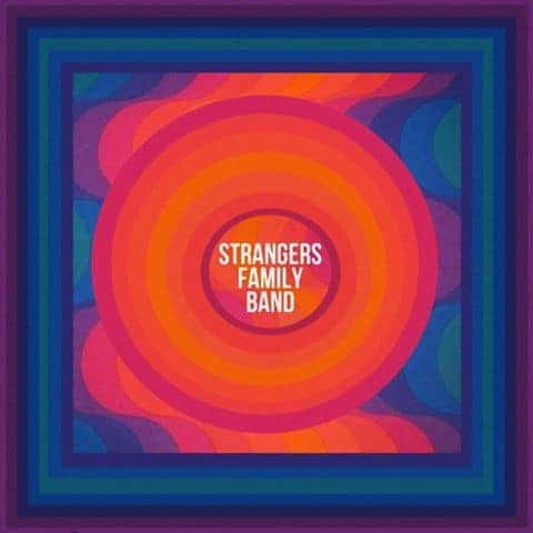 Strangers Family Band by Strangers Family Band