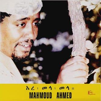 Ere Mela Mela by Mahmoud Ahmed