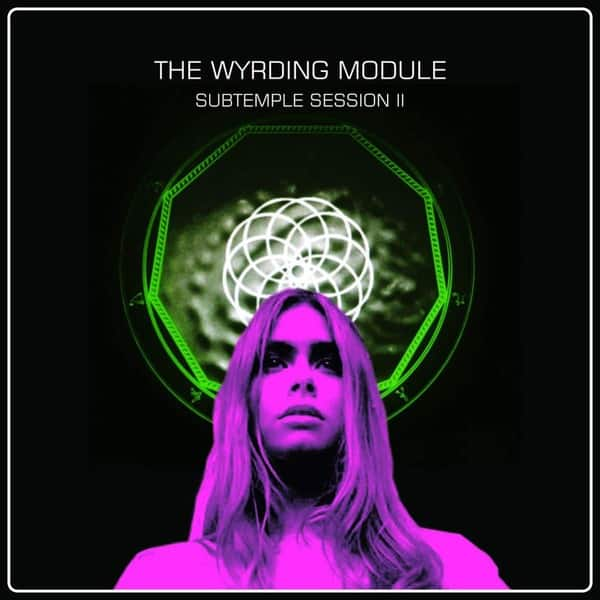 Subtemple Session II by The Wyrding Module