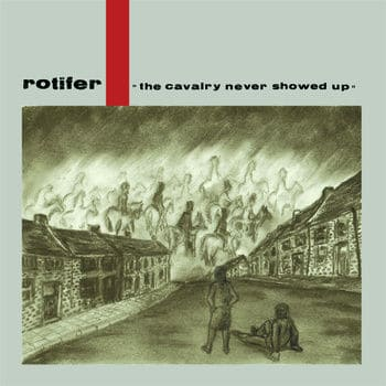 The Cavalry Never Showed Up by Rotifer
