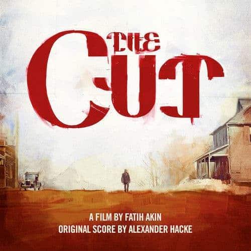 The Cut - Original Score by Alexander Hacke