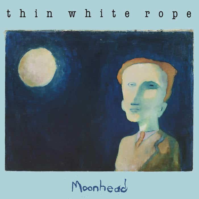 Moonhead by Thin White Rope
