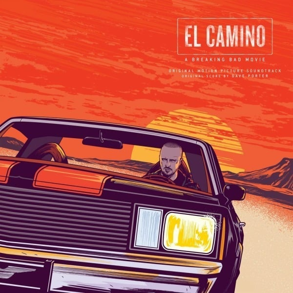 El Camino: A Breaking Bad Movie (Original Motion Picture Soundtrack) by Dave Porter / Various