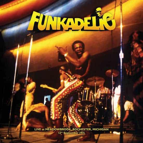 Live – Meadowbrook, Rochester, Michigan – 12th September 1971 by Funkadelic