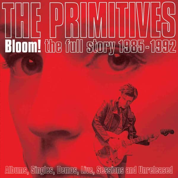 Bloom! The Full Story 1985-1992 by The Primitives