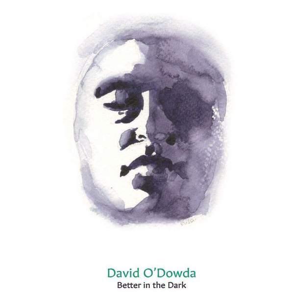 Wait / Better in the Dark by David O'Dowda