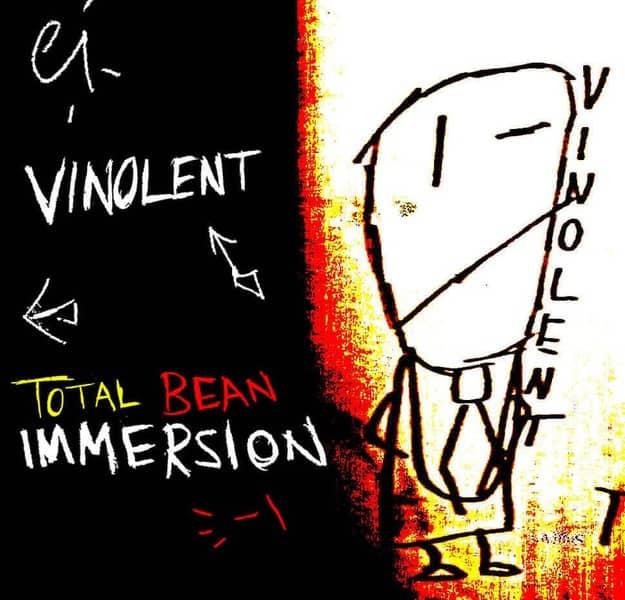 Total Bean Immersion by Vinolent