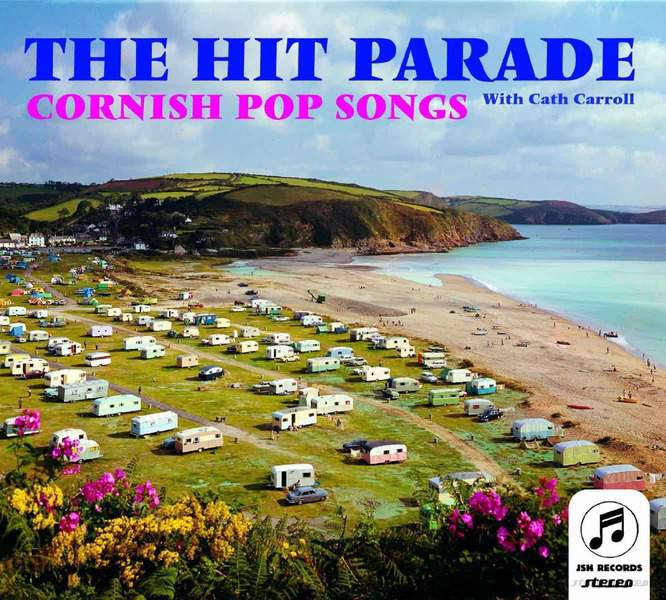Cornish Pop Songs by The Hit Parade