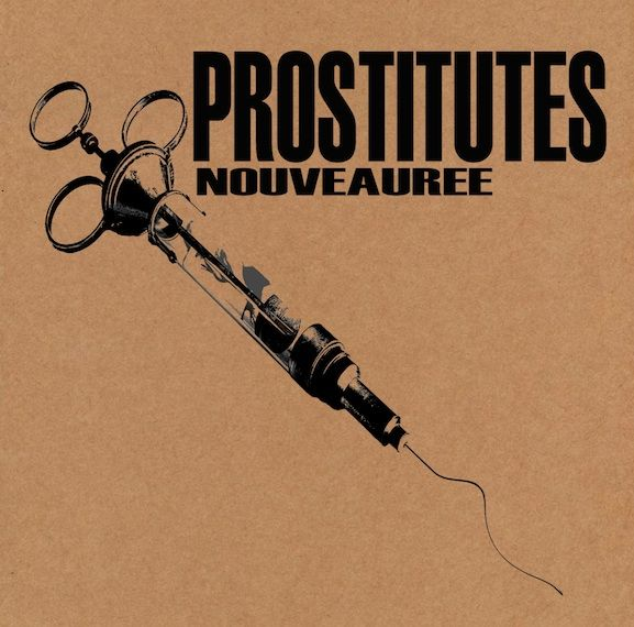 Nouveauree by Prostitutes