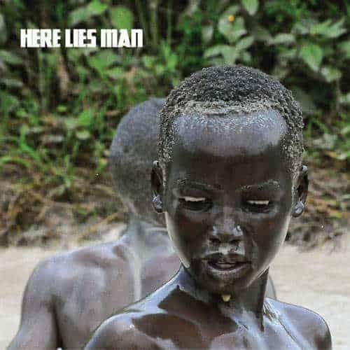 Here Lies Man by Here Lies Man