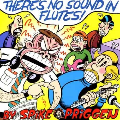There's No Sound In Flutes by Spike Priggen