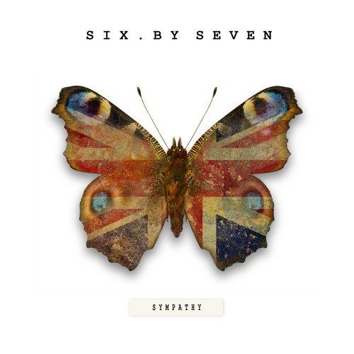 Love And Peace And Sympathy by Six By Seven