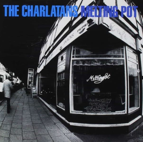 Melting Pot by The Charlatans