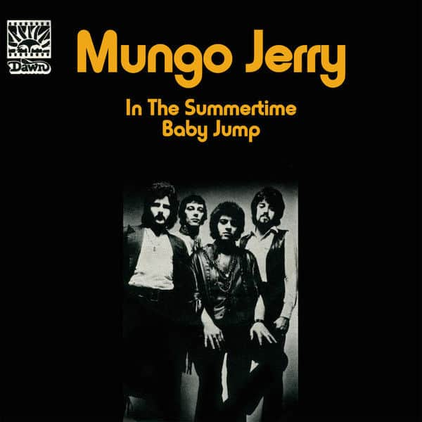 In The Summertime / Baby Jump by Mungo Jerry