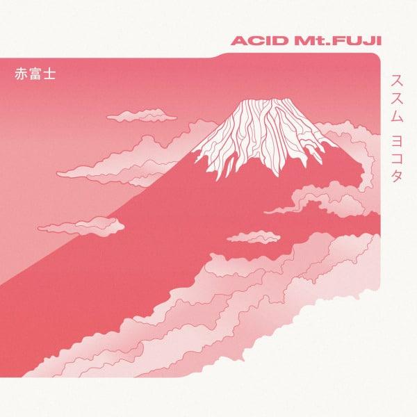 Acid Mt. Fuji by Susumu Yokota