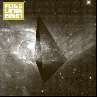 Reset by Flying Lotus