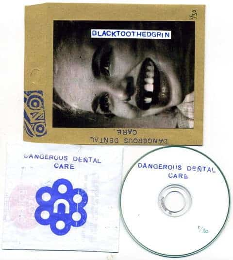 Dangerous Dental Care by Black Toothed Grin