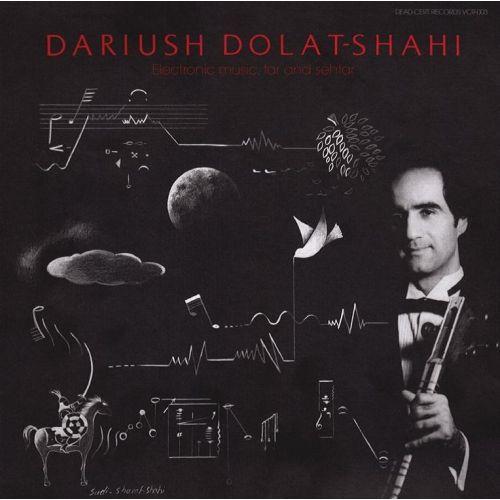Electronic Music, Tar and Sehtar by Dariush Dolat-Shahi