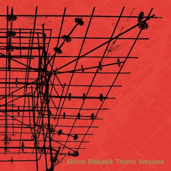 Aktion Mekanik Theme Versions by Terence Fixmer