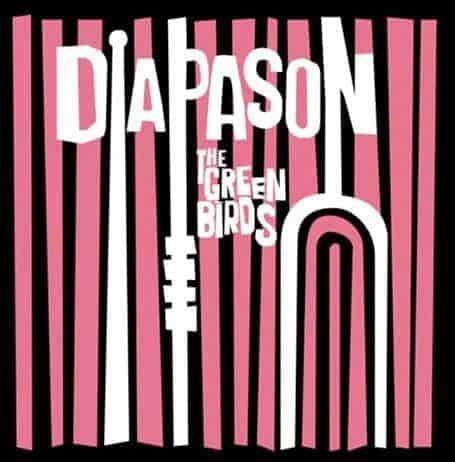 Diapason by The Green Birds