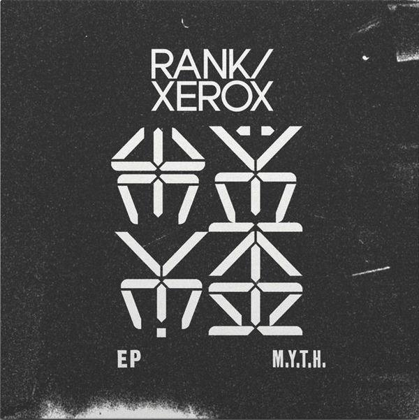 M.Y.T.H. by Rank / Xerox