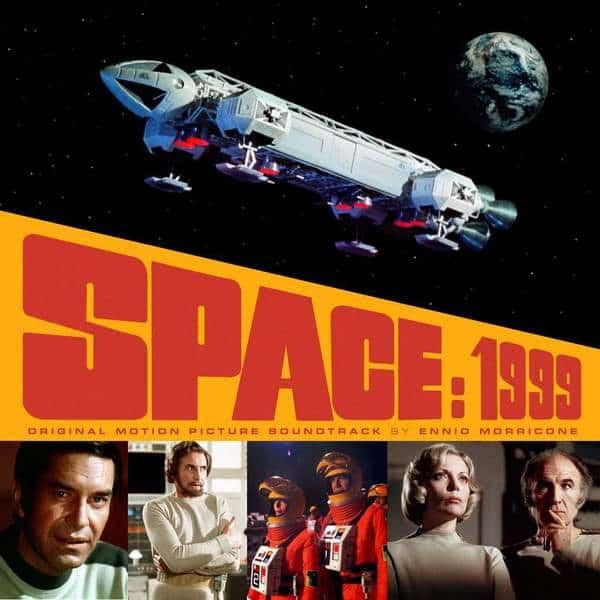 Space: 1999 by Ennio Morricone