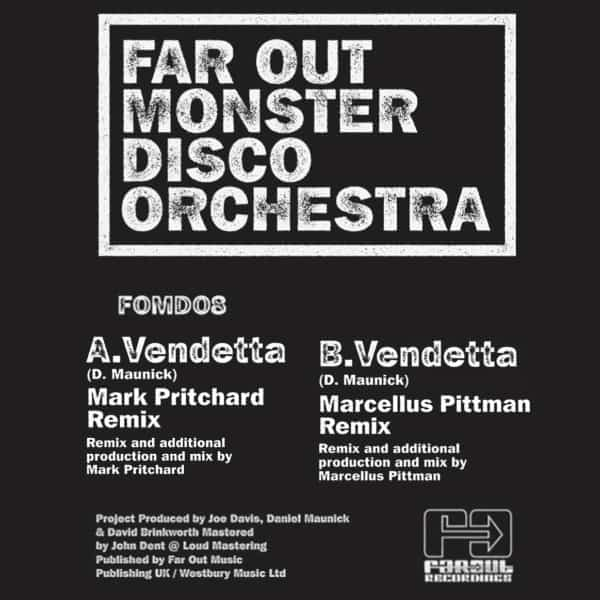Vendetta (Mark Pritchard & Marcellus Pittman Remixes) by Far Out Monster Disco Orchestra