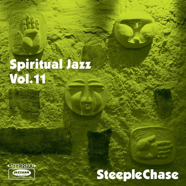 Spiritual Jazz Vol. 11 : SteepleChase by Various