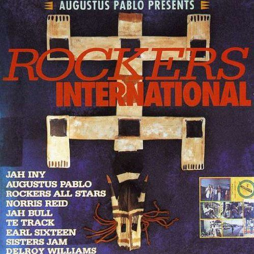 Presents Rockers International by Augustus Pablo
