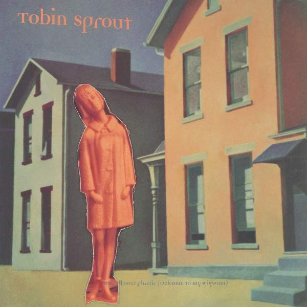 Moonflower Plastic (Welcome To My Wigwam) by Tobin Sprout