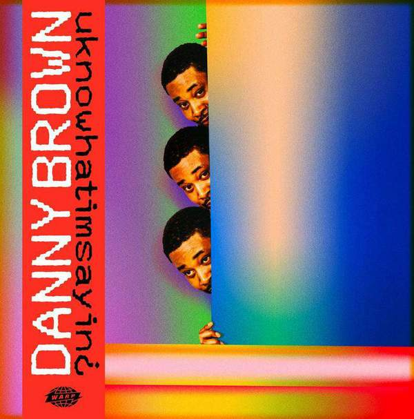 26. Danny Brown - Uknowhatimsayin¿