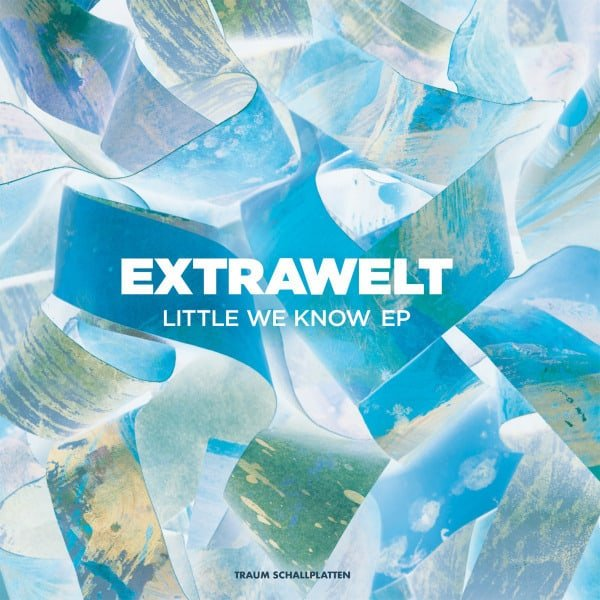 Little We Know EP by Extrawelt