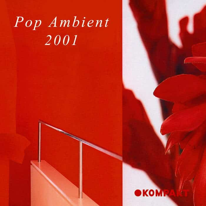 Pop Ambient 2001 by Various